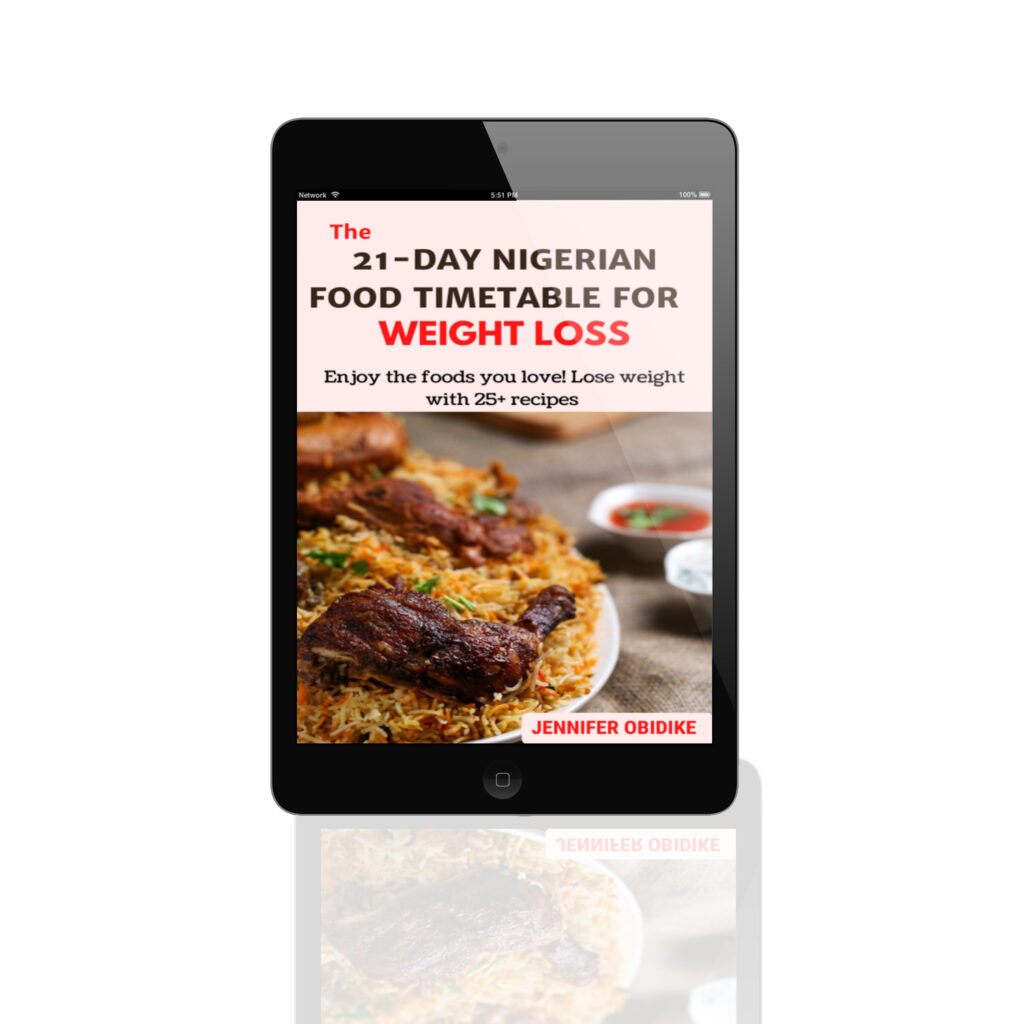 The 21-day Nigerian Weight Loss Timetable